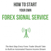 How to Start Your Own Forex Signal Service